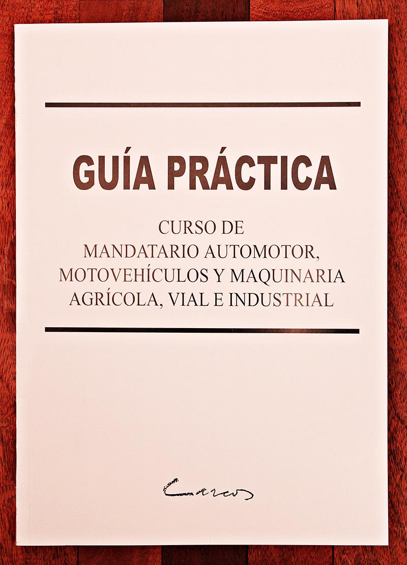 Curso de Mandatario Automotor. Motovehículos y Maquinaria Agrícola, Vial e Industrial